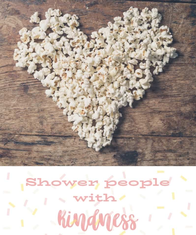 Shower people with kindness